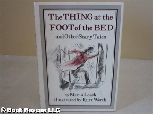 9780529035455: The Thing at the Foot of the Bed, and Other Scary Tales