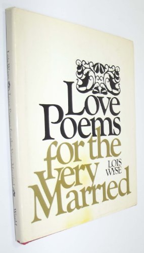 9780529040503: Love Poems for the Very Married
