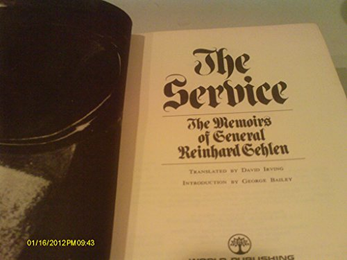 9780529044556: The service; the memoirs of General Reinhard Gehlen