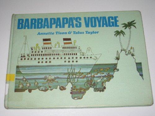 Barbapapa's voyage; Barbapapa,: The animal who can change his shape, and his friends Francois ...