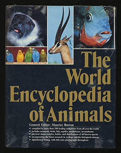 The World Encyclopedia of Animals: Burton, Maurice (editor)