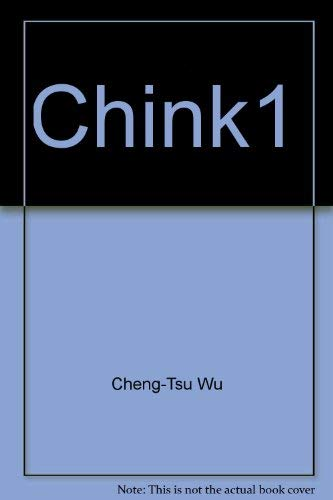 "Chink!"" - a documentary history of anti-Chinese prejudice in America (The Ethnic Prejudice in ..."