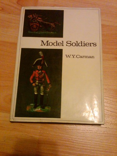 Model Soldiers (World All-Color Collectors Guides): Carman, W. Y.
