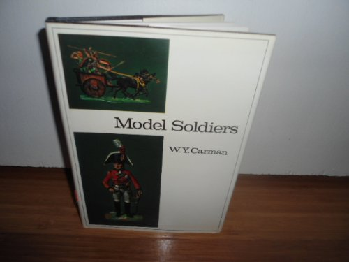 Model Soldiers: Carman, W. Y.