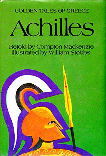 Golden Tales of Greece - Achilles: Mackenzie, Compton