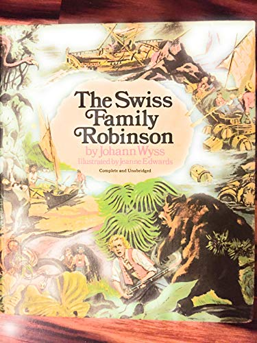 9780529047861: The Swiss Family Robinson