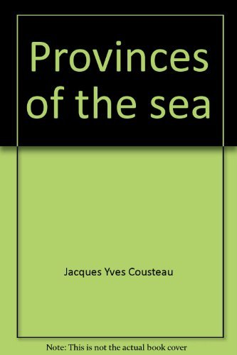 9780529050786: Provinces of the Sea (The Ocean World of Jacques Cousteau #11)