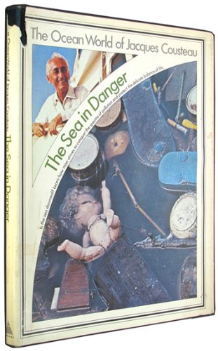 Challenges of the Sea / (His the Ocean World of Jacques Cousteau; 18): Jacques Yves Cousteau