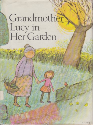 Grandmother Lucy in her garden: Wood, Joyce