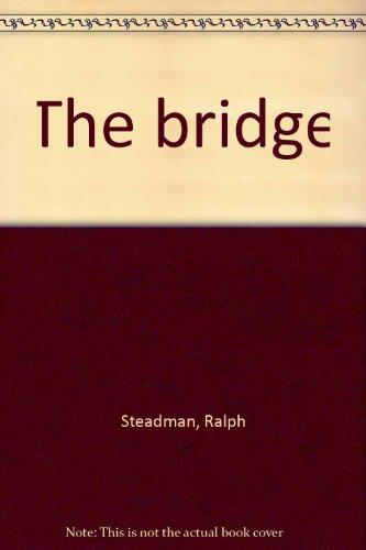 9780529052575: The Bridge