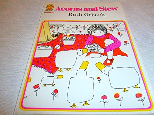 9780529052865: Acorns and stew