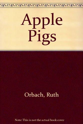 9780529053329: Apple Pigs
