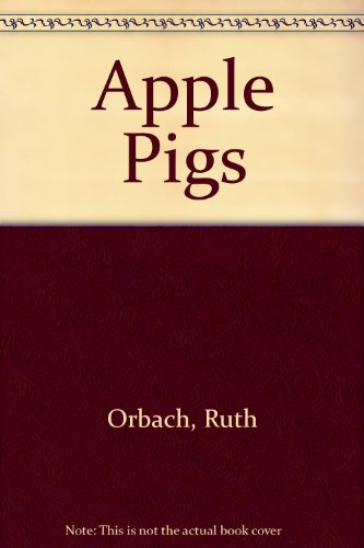 9780529053329: Apple Pigs: 2
