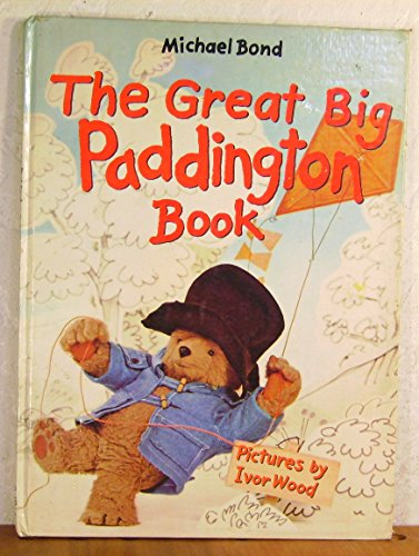 9780529053749: The Great Big Paddington Book