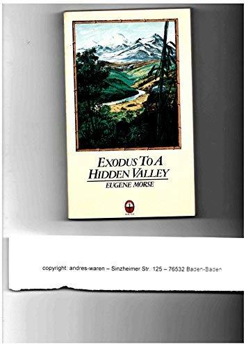 9780529053930: Exodus to a Hidden Valley