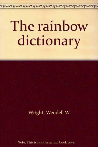 9780529053992: The rainbow dictionary