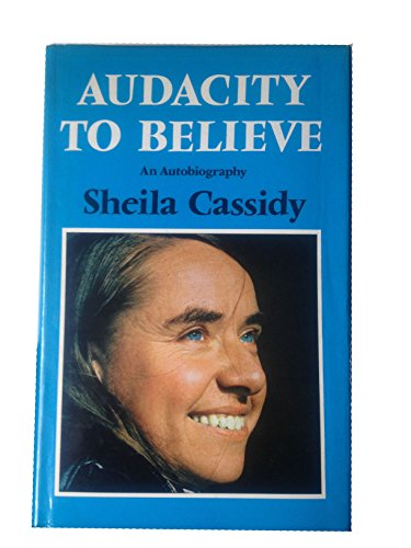 9780529054647: Audacity to believe