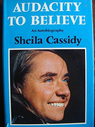 9780529054647: Audacity to believe