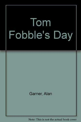 9780529055071: Tom Fobble's Day