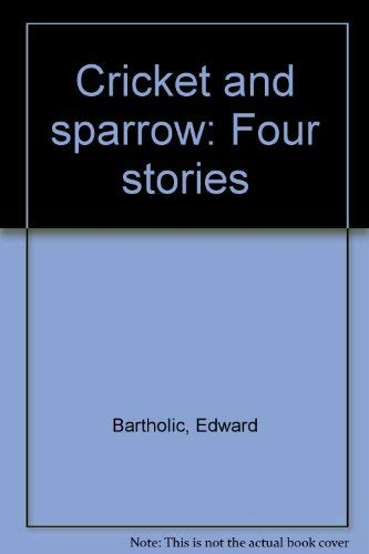9780529055132: Cricket and sparrow: Four stories
