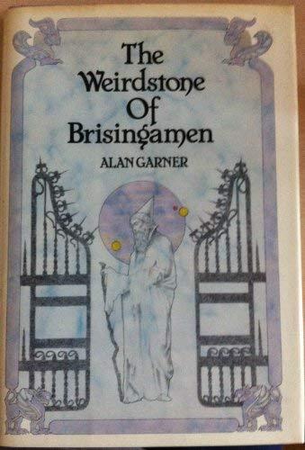 9780529055194: The weirdstone of Brisingamen: A tale of Alderley