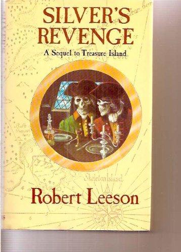 9780529055309: Silver's Revenge