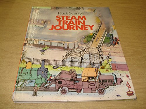 Huck Scarry's Steam Train Journey: Scarry, Huck