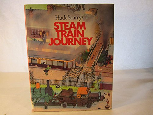 Huck Scarry's Steam Train Journey
