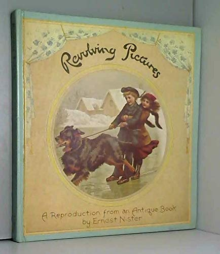 9780529055514: Revolving pictures: A reproduction from an antique book