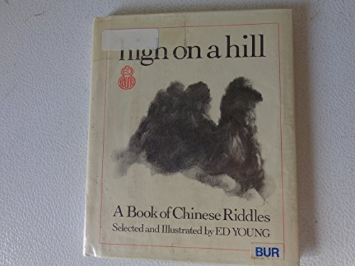 High on a Hill : A Book: Ed Young