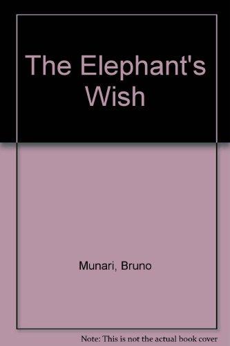 9780529055620: The Elephant's Wish