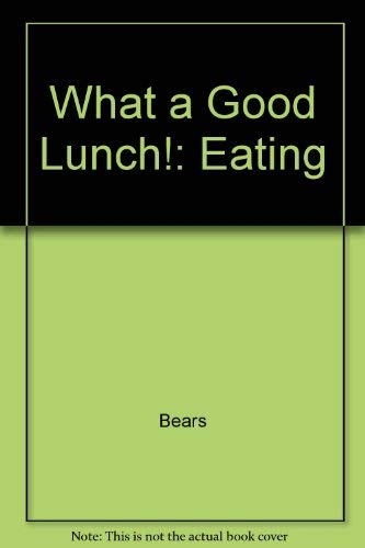 What a good lunch!: Eating (An I can do it by myself book ; 2) (0529055791) by Shigeo Watanabe