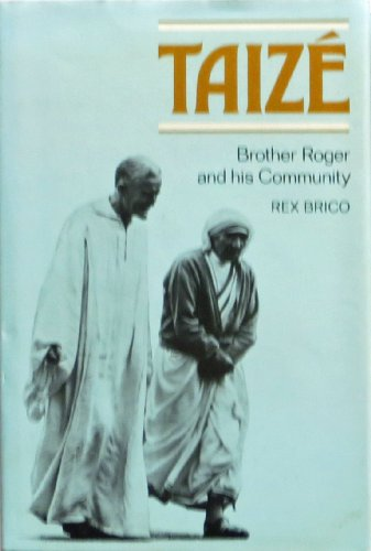 9780529056214: Taize : Brother Roger and His Community
