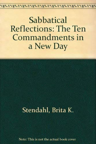 9780529057358: Sabbatical Reflections: The Ten Commandments in a New Day