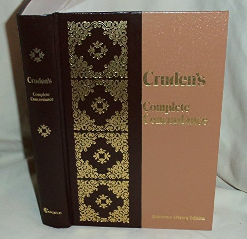 Cruden's Complete Concordance to the Old and New Testaments (9780529066756) by Alexander Cruden