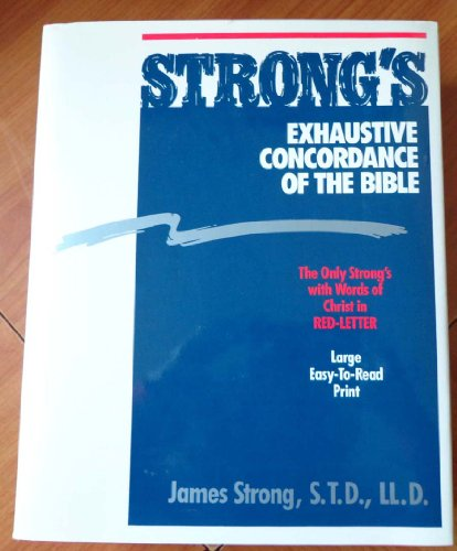 9780529066800: Strong's Exhaustive Concordance of the Bible (Thumb Indexed Edition)
