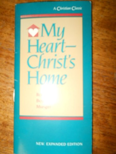 9780529067326: My Heart, Christ's Home