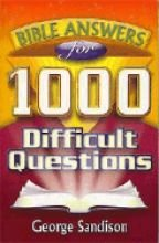 9780529069344: Bible Answers for 1,000 Difficult Questions
