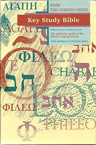 The Hebrew-Greek Key Study Bible: Zodhiates, Spiros