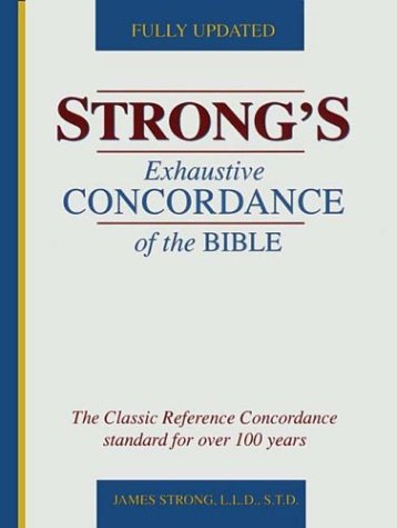 9780529072351: Strong's Exhaustive Concordance of the Bible