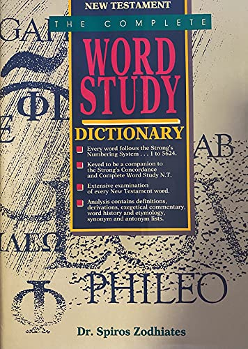 9780529073105: [The Complete Word Study Dictionary: New Testament] (By: Spiros Zodhiates) [published: December, 1992]
