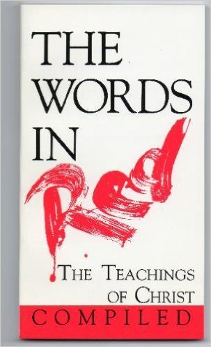 9780529100092: Words in Red: The Teachings of Christ