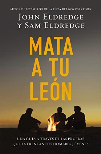 9780529100474: Mata A Tu Leon: Una Guia A Traves de las Pruebas Que Enfrentan los Hombres Jovenes = Killing Lions