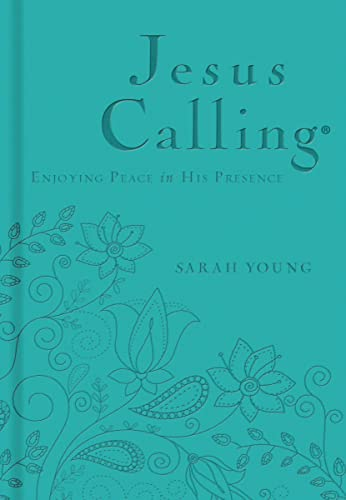 9780529100771: Jesus Calling - Deluxe Edition Teal Cover: Enjoying Peace in His Presence