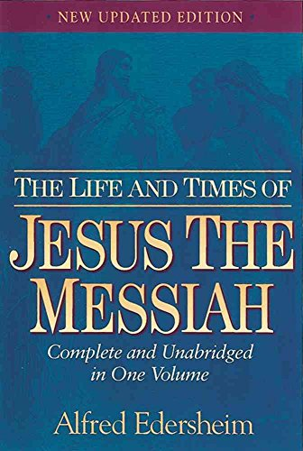 9780529100856: [The Life and Times of Jesus the Messiah] [by: Alfred Edersheim]