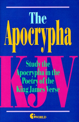 9780529101839: The Apocrypha King James Version Study the Apocraypha in the Poetry of King James Version