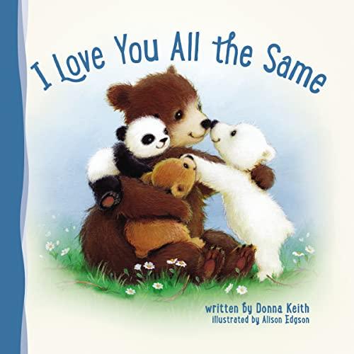 9780529102041: I Love You All the Same
