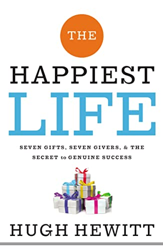 9780529102720: The Happiest Life (International Edition): Seven Gifts, Seven Givers, and the Secret to Genuine Success