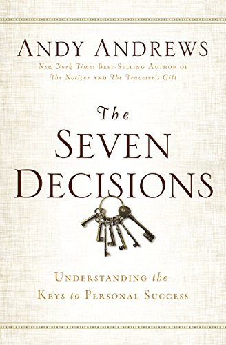 9780529104359: The Seven Decisions: Understanding the Keys to Personal Success