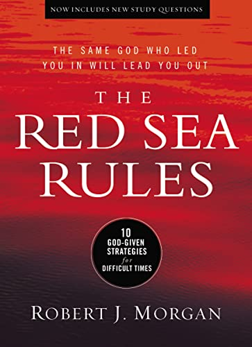 9780529104403: The Red Sea Rules: 10 God-Given Strategies for Difficult Times